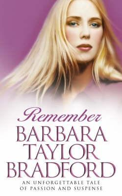 Remember (2001) by Barbara Taylor Bradford