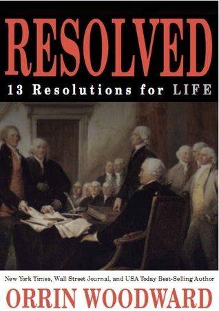 Resolved: 13 Resolutions for LIFE (2011)