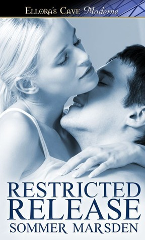 Restricted Release (2013) by Sommer Marsden