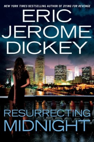 Resurrecting Midnight (2009) by Eric Jerome Dickey