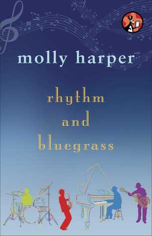 Rhythm and Bluegrass (2013) by Molly Harper