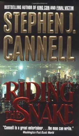 Riding The Snake (1999) by Stephen J. Cannell