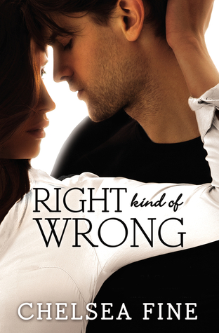 Right Kind of Wrong (2014) by Chelsea Fine