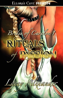 Rituals of Passion (2006)