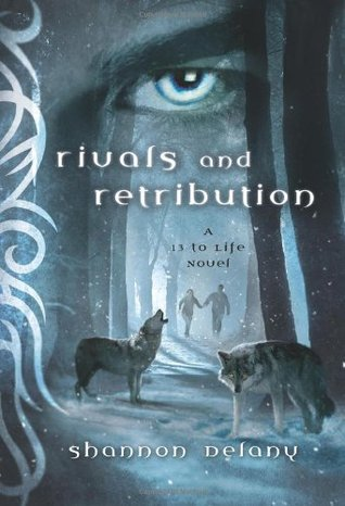 Rivals and Retribution (2012) by Shannon Delany