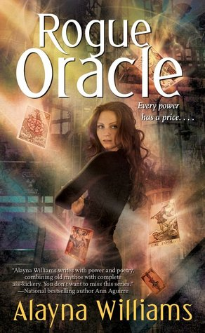 Rogue Oracle (2011) by Alayna Williams