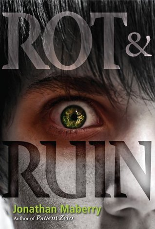 Rot & Ruin (2011) by Jonathan Maberry