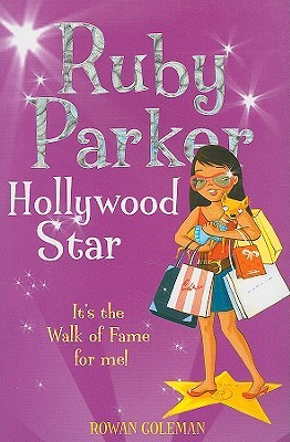Ruby Parker: Hollywood Star (2007)