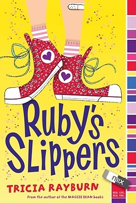 Ruby's Slippers (2010) by Tricia Rayburn