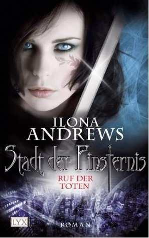 Ruf der Toten (2012) by Ilona Andrews