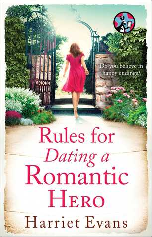 Rules for Dating a Romantic Hero (2014) by Harriet Evans