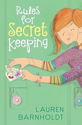 Rules for Secret Keeping (2010) by Lauren Barnholdt