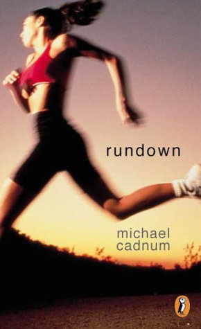 Rundown (2001) by Michael Cadnum