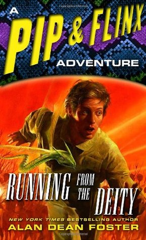 Running from the Deity (2006) by Alan Dean Foster