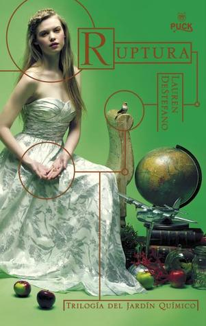 Ruptura (2014) by Lauren DeStefano