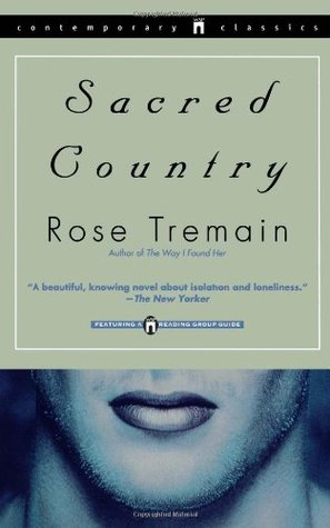 Sacred Country (1995) by Rose Tremain