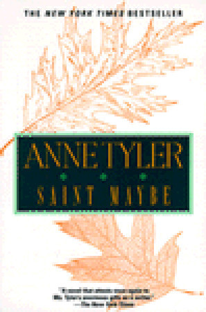 Saint Maybe (1996) by Anne Tyler