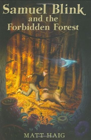 Samuel Blink and the Forbidden Forest (2007)
