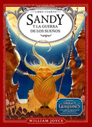 Sandy y la Guerra de los Sueños (2014) by William Joyce