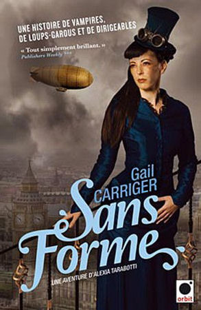 Sans forme (2011) by Gail Carriger
