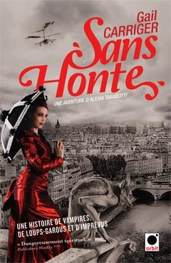 Sans honte (2012) by Gail Carriger