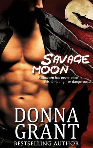 Savage Moon (2008) by Donna Grant