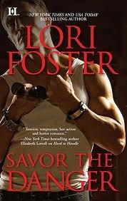 Savor the Danger (2011) by Lori Foster
