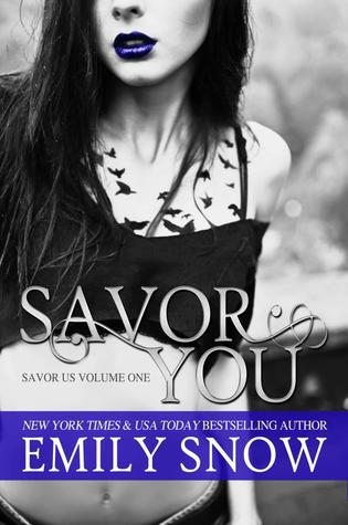 Savor You (2013) by Emily Snow