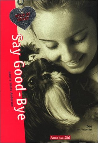 Say Good-Bye (2001) by Laurie Halse Anderson