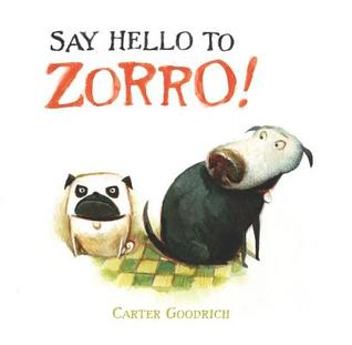 Say Hello to Zorro! (2011) by Carter Goodrich