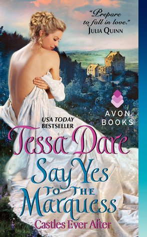 Say Yes to the Marquess (2000) by Tessa Dare