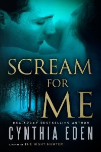 Scream For Me: A Novel of the Night Hunter (2014)