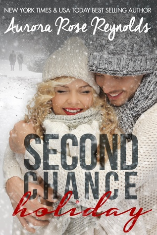 Second Chance Holiday (2000) by Aurora Rose Reynolds