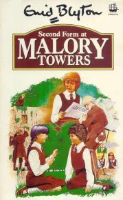 Second Form at Malory Towers (1988) by Enid Blyton
