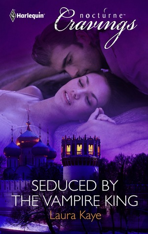 Seduced by the Vampire King (2012) by Laura Kaye