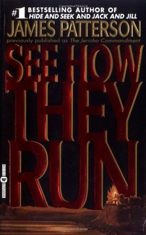 See How They Run (1997) by James Patterson