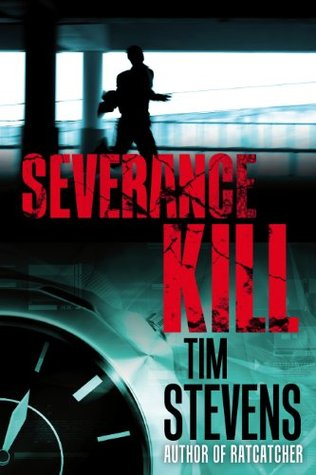 Severance Kill (2013) by Tim  Stevens
