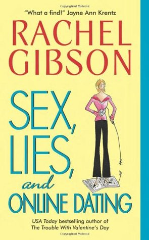 Sex, Lies, and Online Dating (2006) by Rachel Gibson