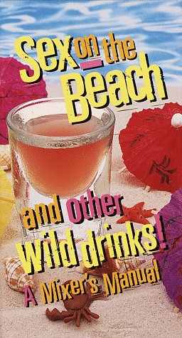 Sex on the Beach and Other Wild Drinks! (1997)