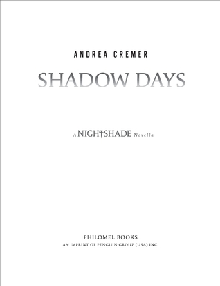 Shadow Days (2010) by Andrea Cremer