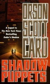Shadow Puppets (2003) by Orson Scott Card
