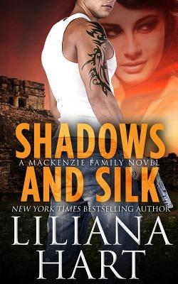 Shadows and Silk (2012) by Liliana Hart