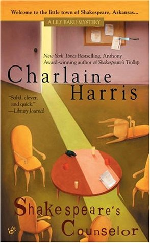 Shakespeare's Counselor (2005) by Charlaine Harris