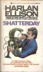 Shatterday (1983) by Harlan Ellison