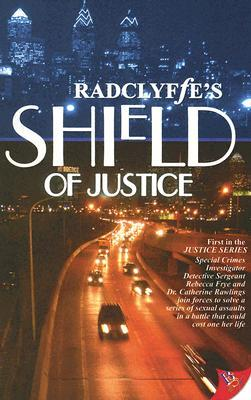 Shield of Justice (2005) by Radclyffe