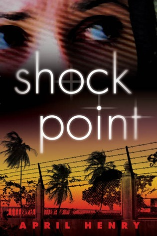 Shock Point (2006) by April Henry