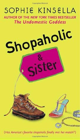 Shopaholic and Sister (2006) by Sophie Kinsella