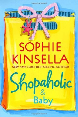 Shopaholic & Baby (2007) by Sophie Kinsella