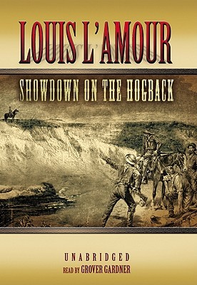 Showdown on the Hogback