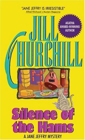 Silence of the Hams (1996) by Jill Churchill
